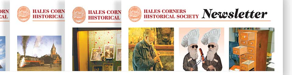 Hales Corners Historical Society Newsletters